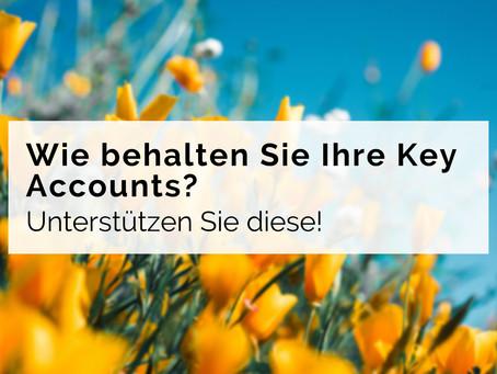 Wie behalten Sie Ihre Key Accounts? Unterstützen Sie diese!