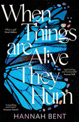 Coming Soon: When Things are Alive They Hum