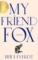 Coming Soon: My Friend Fox