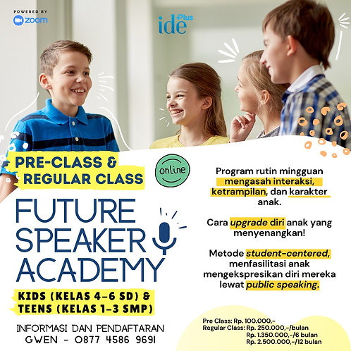 Public Speaking (Pre Class-Future Speaker Academy) -  (4 SD - 3 SMP)