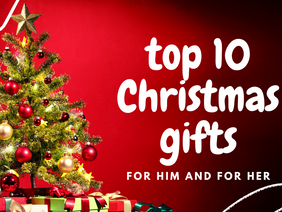 Top 10 Great Gift Ideas for Him and for Her for Christmas 2020