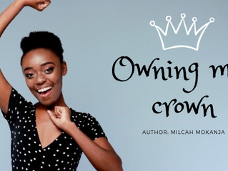 Owning your crown