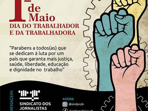 Sindicato dos Jornalistas da Paraíba parabeniza trabalhadodres pelo Dia Internacional do Trabalho