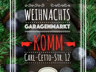 Weihnachts-Garagenmarkt vom 8. bis 16. Dezember - jeden Tag ab 15 Uhr