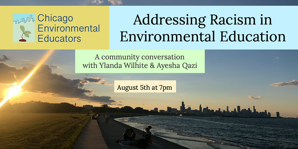Event is at Capacity: Addressing Racism in Environmental Education