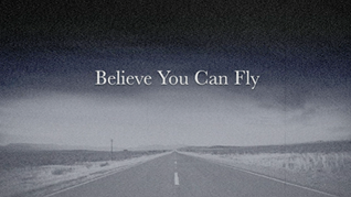 Believe you can fly.png