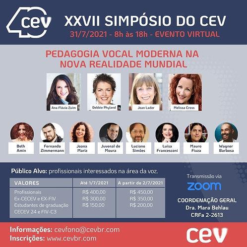 XXVII SIMPÓSIO DO CEV: PEDAGOGIA VOCAL MODERNA NA NOVA REALIDADE MUNDIAL