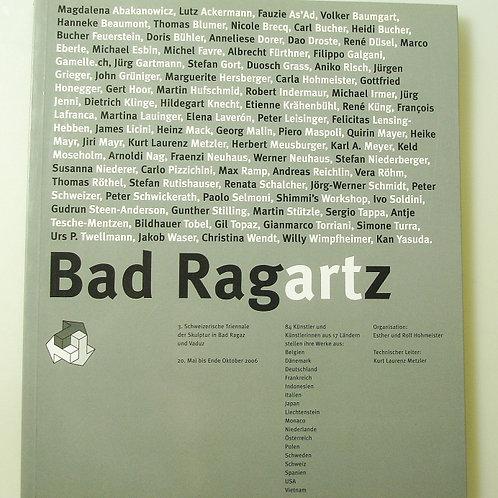 Bad Ragartz 2006