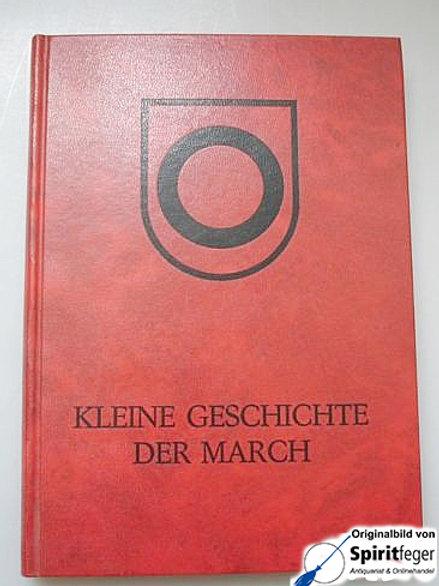 Kleine Geschichte der March - Band III - P. Johannes Heim