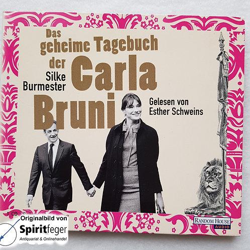 Das geheime Tagebuch der Carla Bruni - Hörbuch