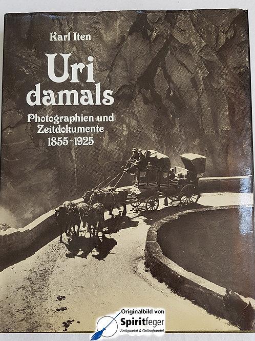 Uri damals - Karl Iten