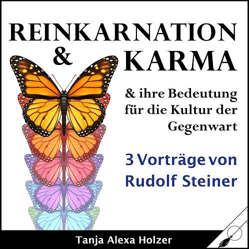 Reinkarnation und Karma ... - 3 Vorträge von Rudolf Steiner - Lesung