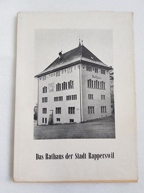 Das Rathaus der Stadt Rapperswil