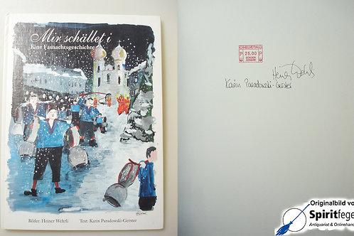 Mir schället i - Eine Fasnachtsgeschichte - signiert!