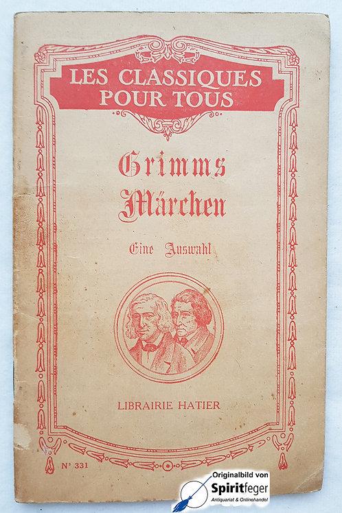 Grimms Märchen - Eine Auswahl - Französisch & Deutsch