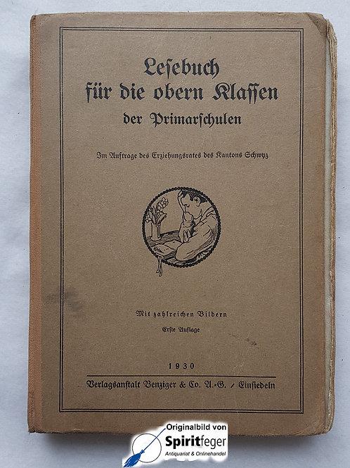 1930: Lesebuch für die obern Klassen der Primarschulen - Kanton Schwyz