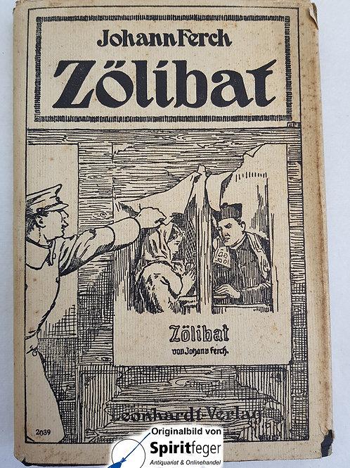 Zölibat - alter Roman von Johann Ferch