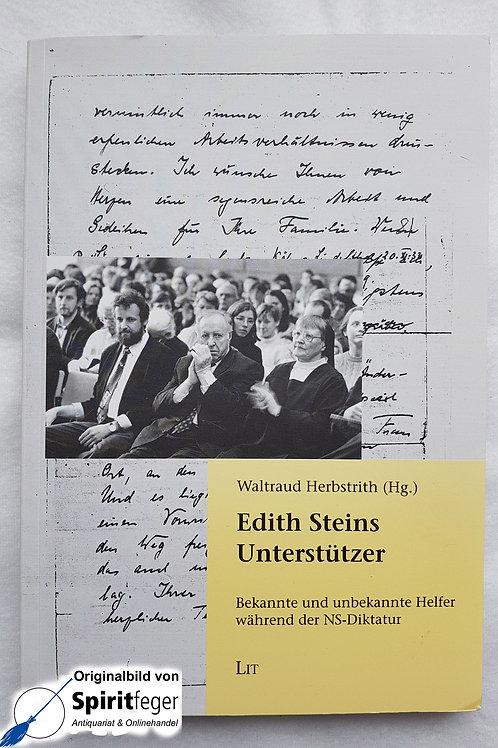 Edith Steins Unterstützer - signiert - von Waltraud Herbstrith (Hrsg.)