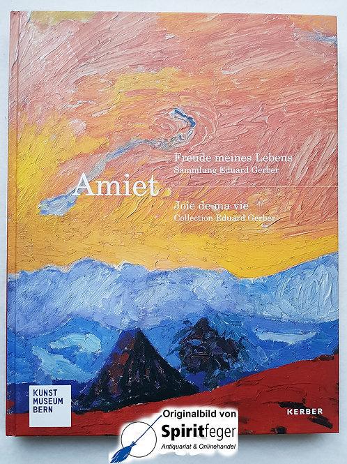 Amiet - Freude meines Lebens - Sammlung Eduard Gerber