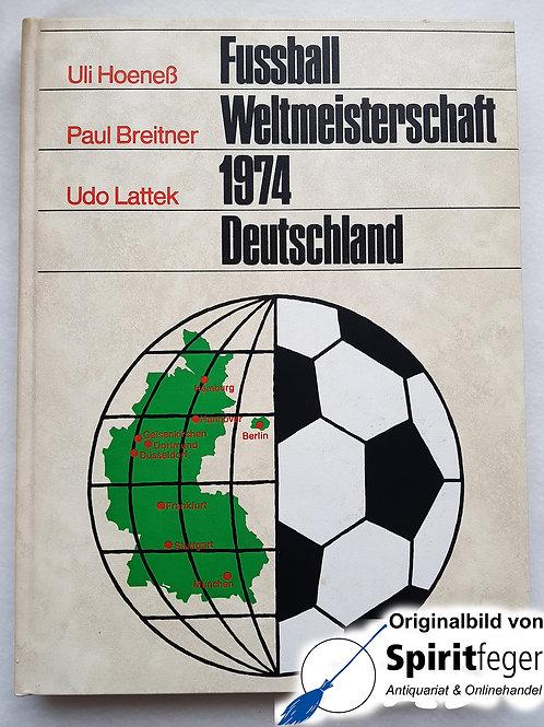 Fussball Weltmeisterschaft 1974 Deutschland - signiert!