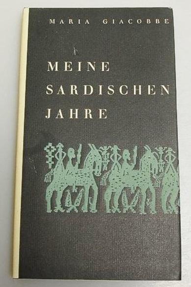 Meine sardischen Jahre - Tagebuch einer jungen Lehrerin