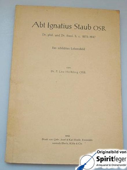 Abt Ignatius Staub OSB 1872-1947