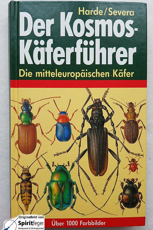 Der Kosmos-Käferführer - Die mitteleuropäischen Käfer