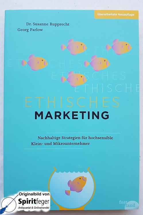Ethisches Marketing - Dr. Susanne Rupprecht, Georg Parlow