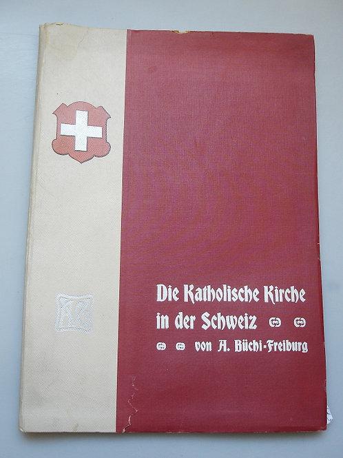 Die Katholische Kirche in der Schweiz