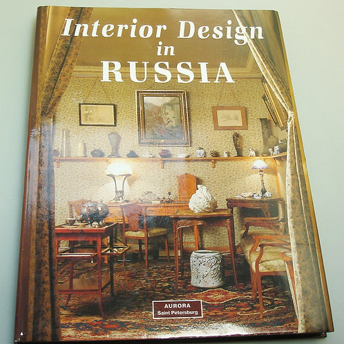 Interior Design in Russia - Traditions, Fashions and Styles