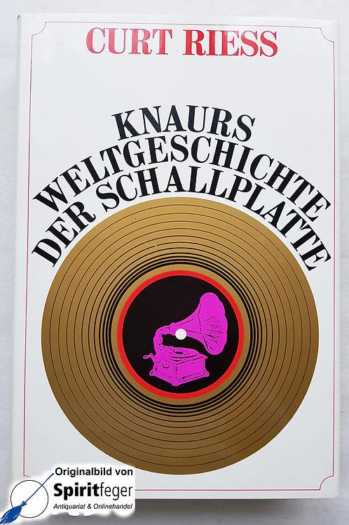 Knaurs Weltgeschichte der Schallplatte - von Curt Riess