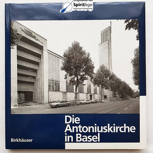 Die Antoniuskirche in Basel - von Karl Moser