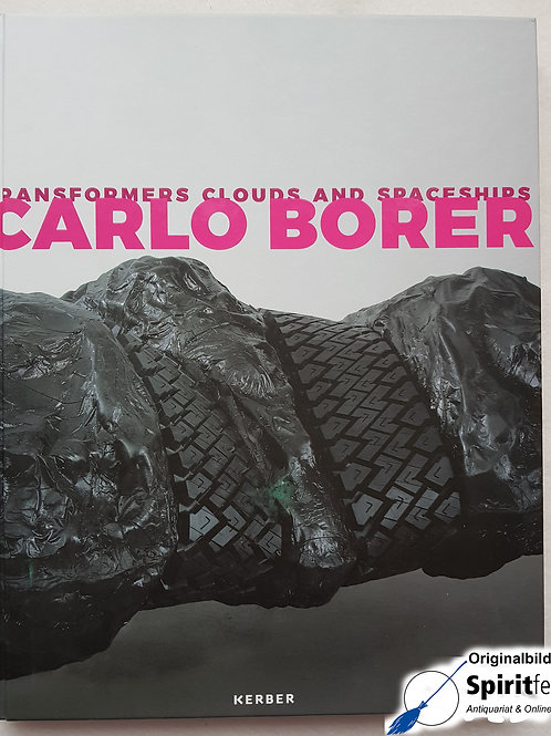 Carlo Borer - Transformers Clouds and Spaceships