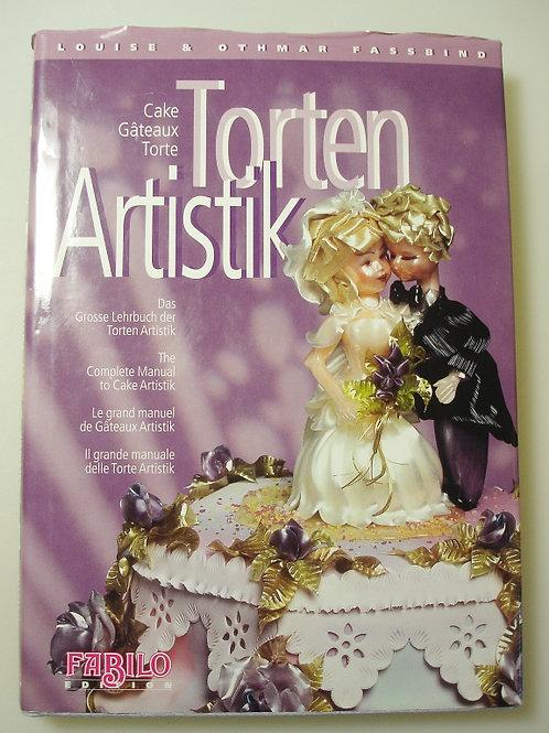 Das grosse Lehrbuch der Torten Artistik