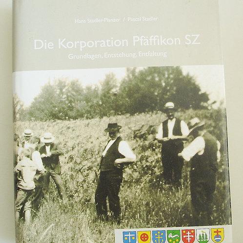 Die Korporation Pfäffikon SZ