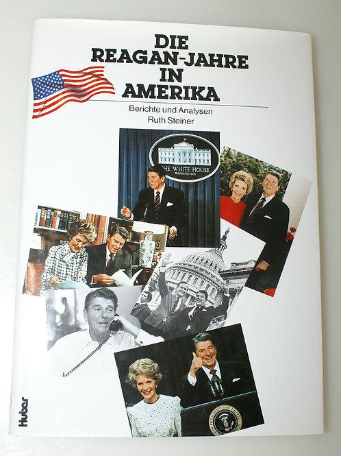 Die Reagan-Jahre in Amerika