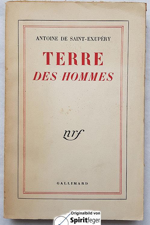 1939: Terre des Hommes - Antoine de Saint-Exupéry