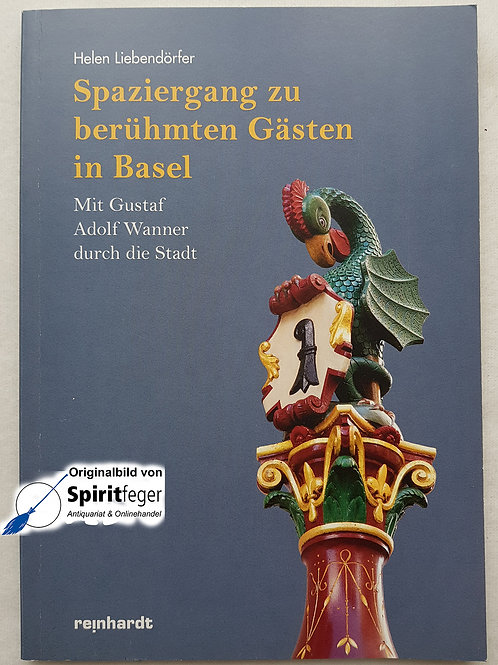Spaziergang zu berühmten Gästen in Basel