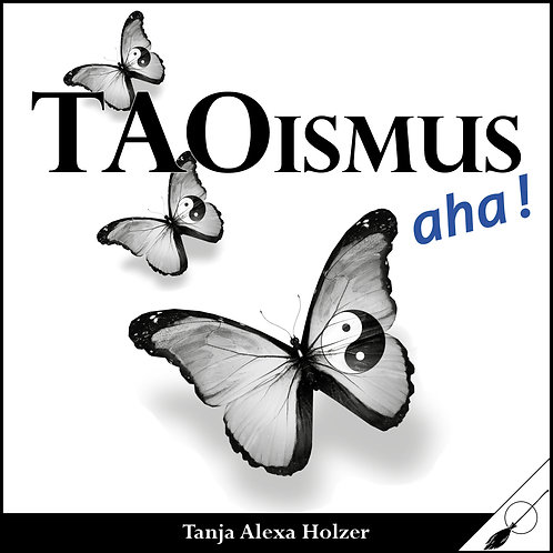 Taoismus, aha!