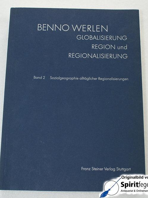 Sozialgeographie allgemeiner Regionalisierungen - Band 2