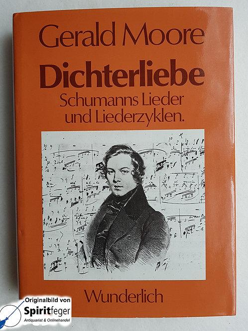 Dichterliebe - Schumanns Lieder und Liederzyklen