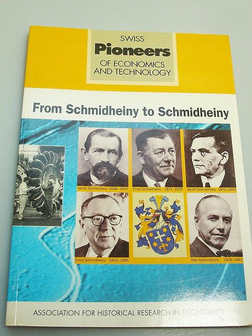 From Schmidheiny to Schmidheiny