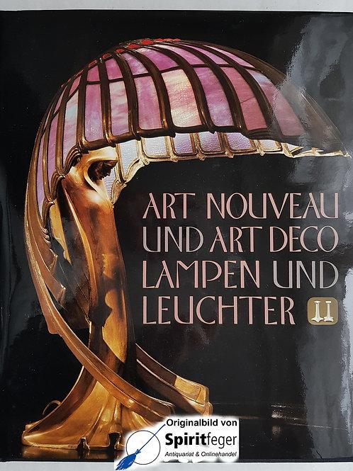 Art Nouveau und Art Deco - Lampen und Leuchter - von Wolf Uecker