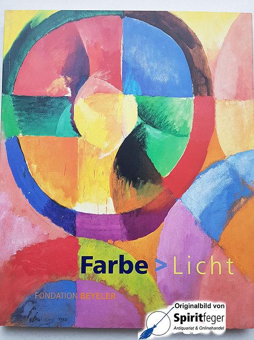 Farbe zu Licht - Fondation Beyeler