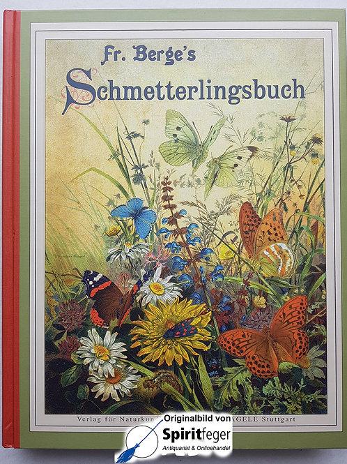 Fr. Berge's Schmetterlingsbuch - unveränderter Nachdruck