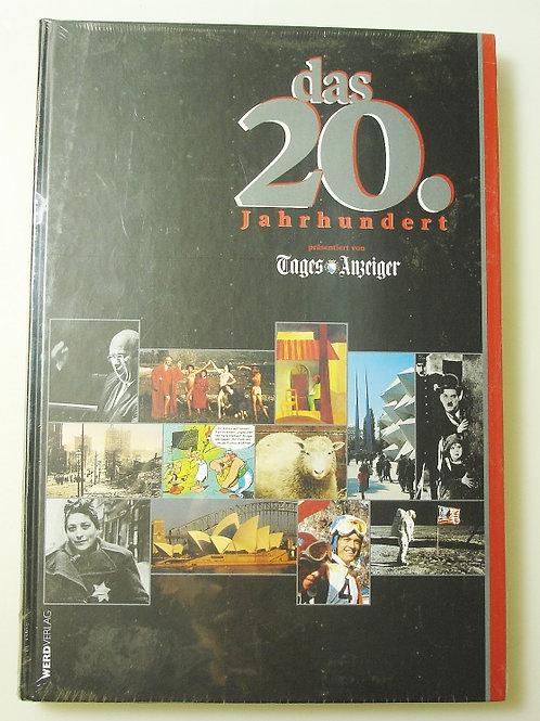 Das 20. Jahrhundert präsentiert vom Tages-Anzeiger