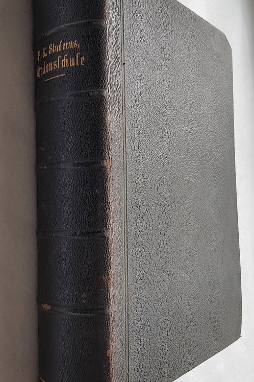 1906: Geistliche Lebens- oder Ordensschule für Christen und Religiosen