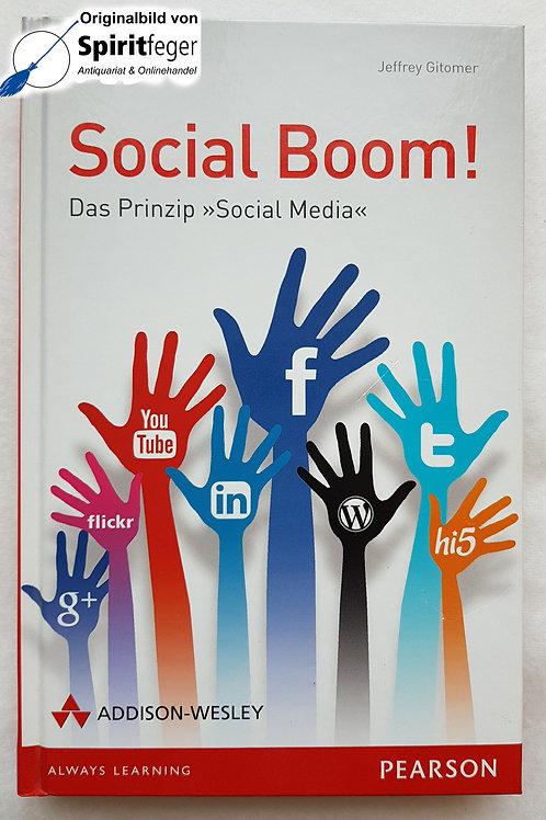 "Social Boom! Das Prinzip ""Social Media"" - Jeffrey Gitomer"