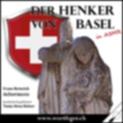Cover Henker von Basel ASMR Wortfeger.jp