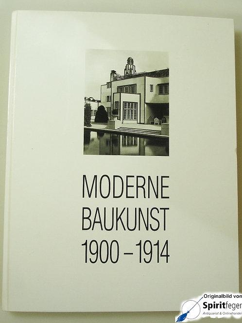 Moderne Baukunst 1900-1914